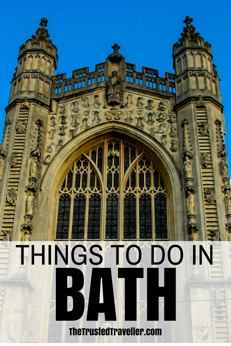 Things to Do in Bath, England - The Trusted Traveller