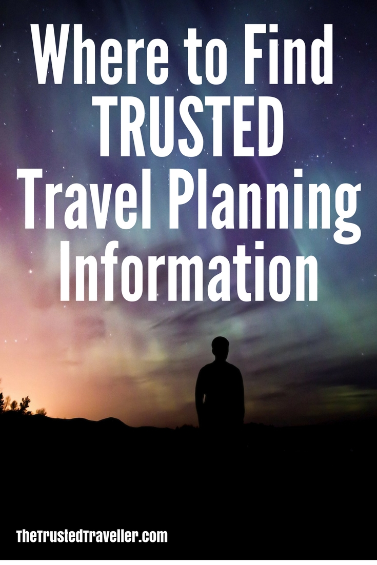 With so much information on the internet, where do you find trusted travel planning information? My travel planning post will tell you exactly where you should be looking for trusted sources when planning you next vacation - The Trusted Traveller