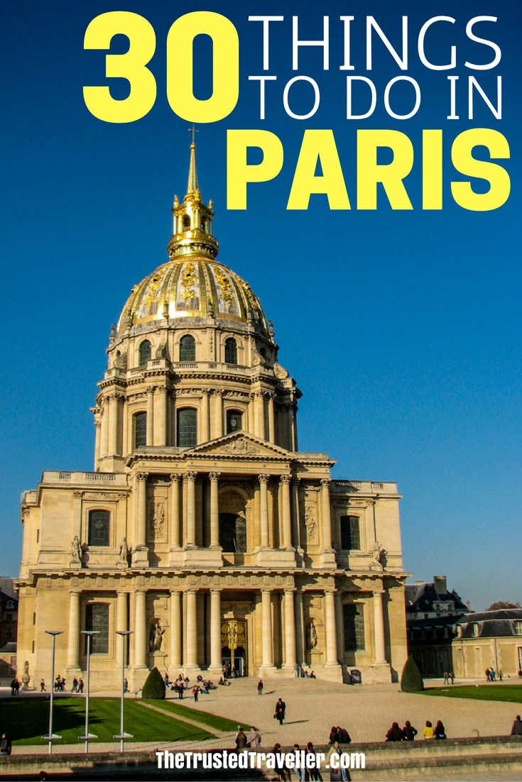 Les Invalides - 30 Things to Do in Paris - The Trusted Traveller