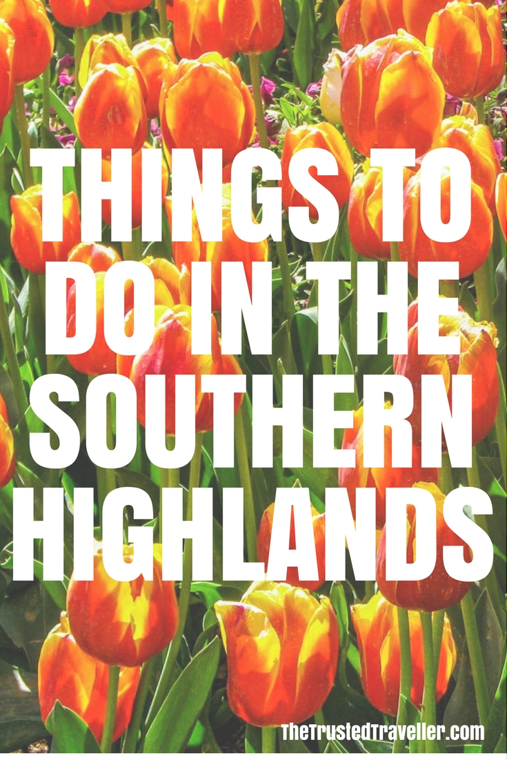 Things to Do in The Southern Highlands, Australia - The Trusted Traveller