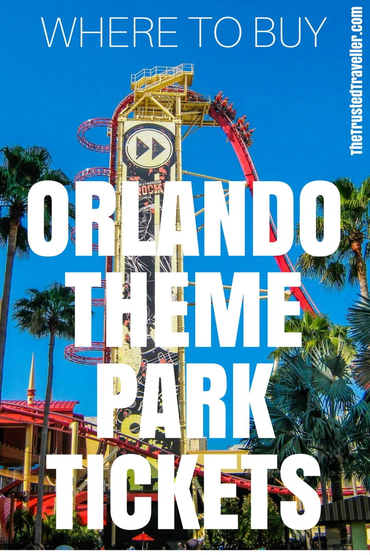 Where to Buy Orlando Theme Park Tickets - The Trusted Traveller