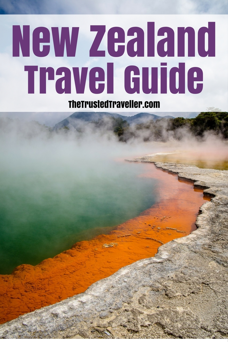 Wonderous geological features a plenty in New Zealand - New Zealand Travel Guide - The Trusted Traveller