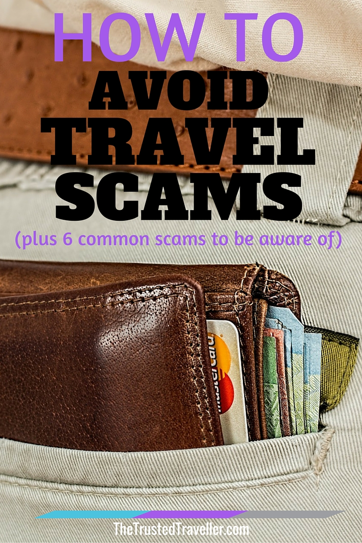 Dont carry your wallet in your back pocket - How to Avoid Travel Scams (plus 6 common scams to be aware of) - The Trusted Traveller