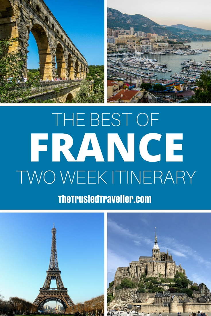 The Best of France A Two Week Itinerary - The Trusted Traveller