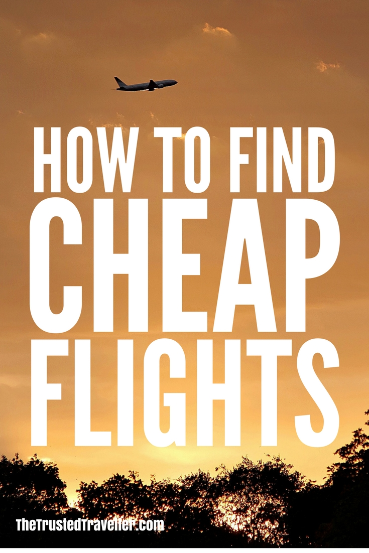 How to Find Cheap Flights: 10 Tips & Tricks - The Trusted Traveller