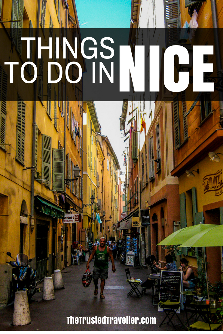 Things to Do in Nice, France - The Trusted Traveller