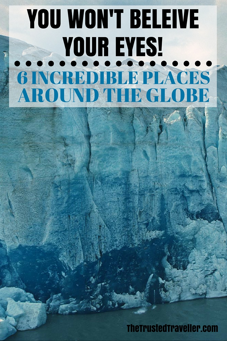 Mendenhall Glacier, Alaska - You Won't Believe Your Eyes: 6 Incredible Places Around the Globe - The Trusted Traveller