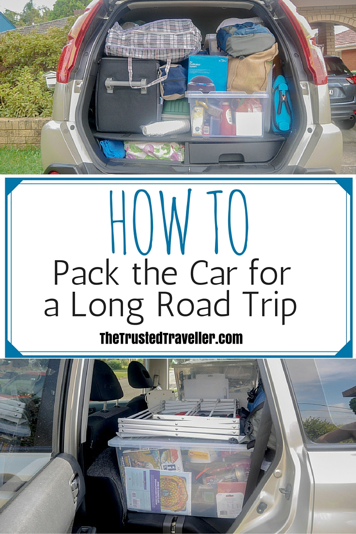 How to Pack Your Car for a Long Road Trip - The Trusted Traveller