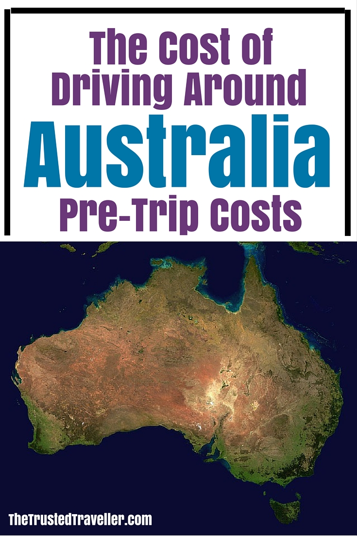 The Cost of Driving Around Australia - Pre-Trip Costs - The Trusted Traveller