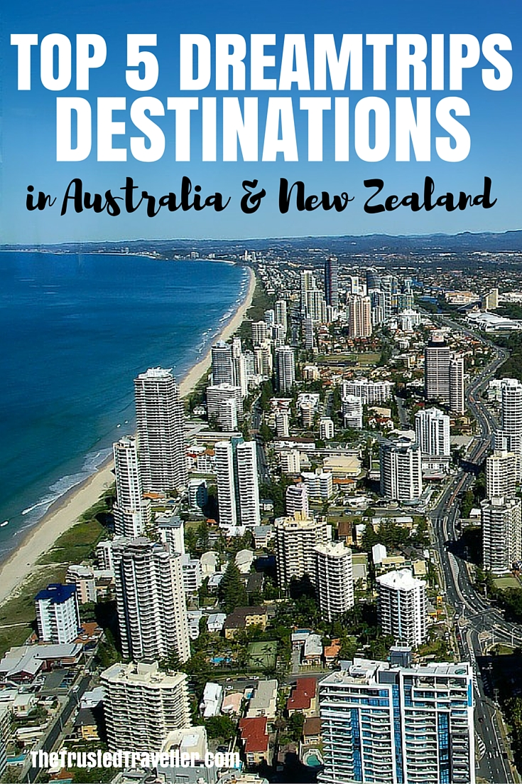 Top 5 DreamTrips Destinations In Australia And New Zealand