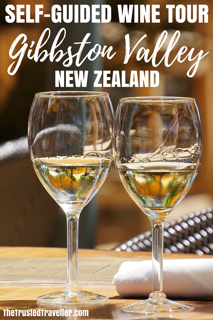 A Self Guided Wine Tour of the Gibbston Valley, New Zealand - The Trusted Traveller