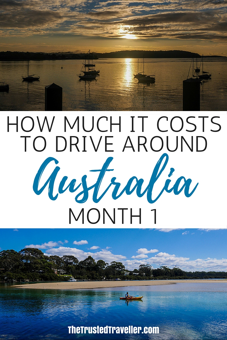 How Much it Costs to Drive Around Australia - Month 1 - The Trusted Traveller