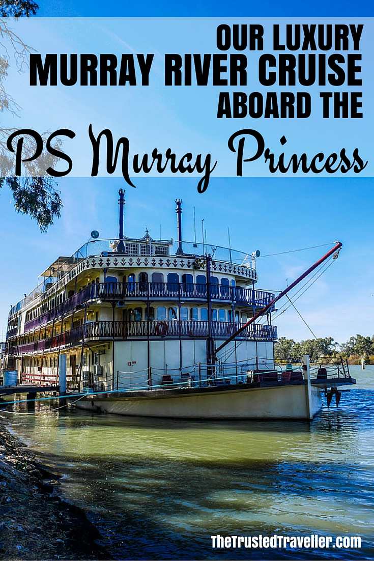 The PS Murray Princess moared at Mannum - Our Luxury Murray River Cruise Aboard the PS Murray Princess - The Trusted Traveller