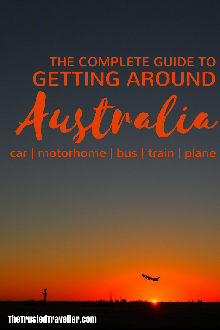 By car, motorhome, bus, train or plane, we've got you covered with a comprehensive guide to getting around Australia - The Complete Guide to Getting Around Australia - The Trusted Traveller