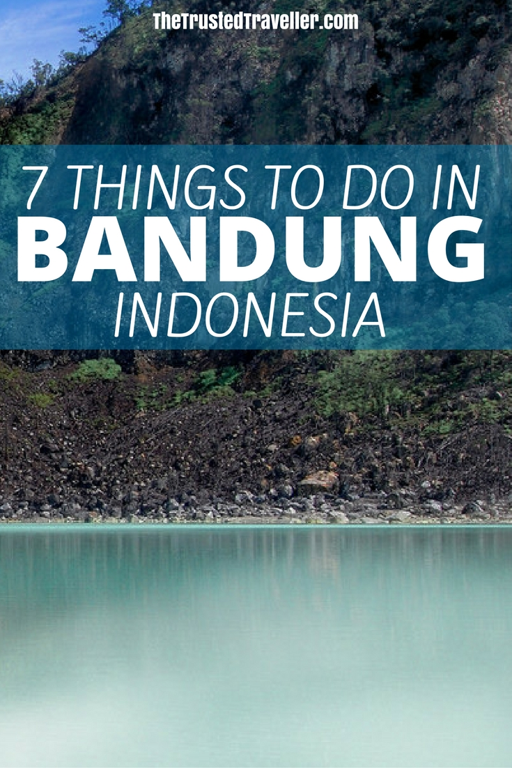 7 Things to Do in Bandung, Indonesia - The Trusted Traveller