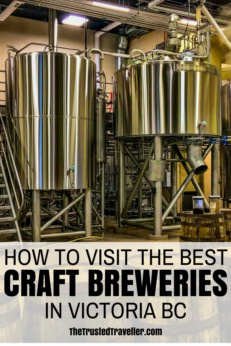 How to Visit the Best Craft Breweries in Victoria BC - The Trusted Traveller