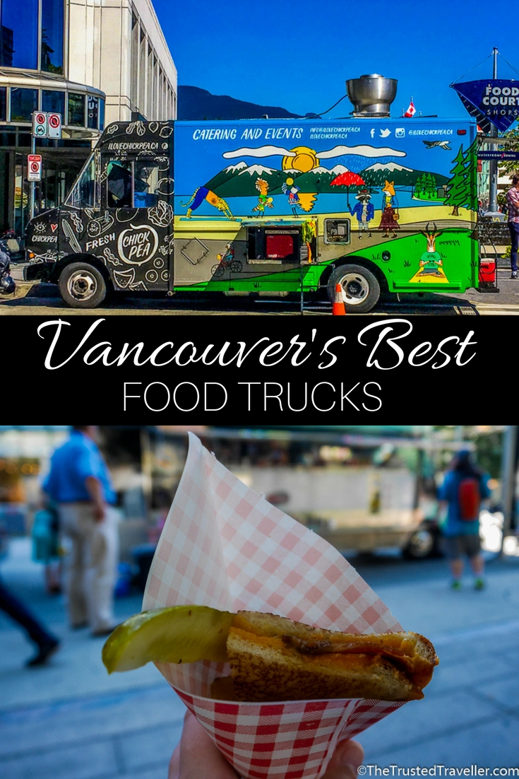 From Japanese Hot Dogs to Tacos to oozy grilled cheese, Vancouver's food truck scene has something for everyone - Tasting My Way Through Vancouver's Best Food Trucks - The Trusted Traveller