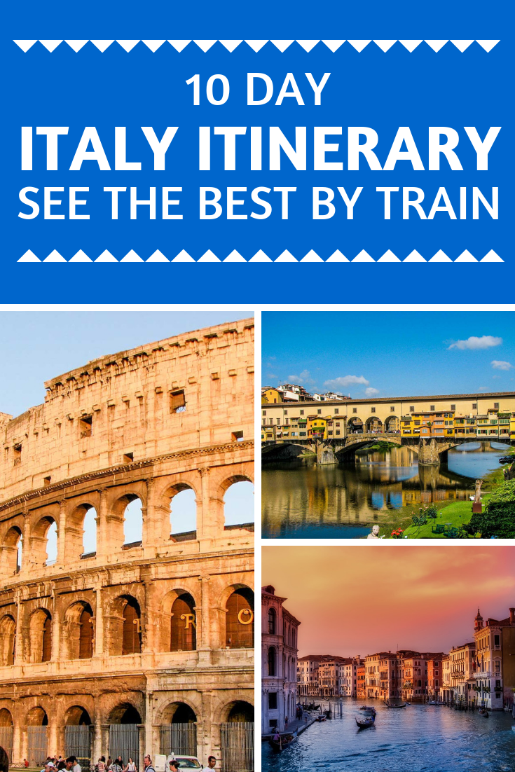 10 Day Italy Itinerary: See the Best by Train - The Trusted Traveller
