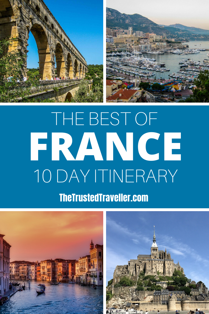 10 Day France Itinerary  - The Trusted Traveller