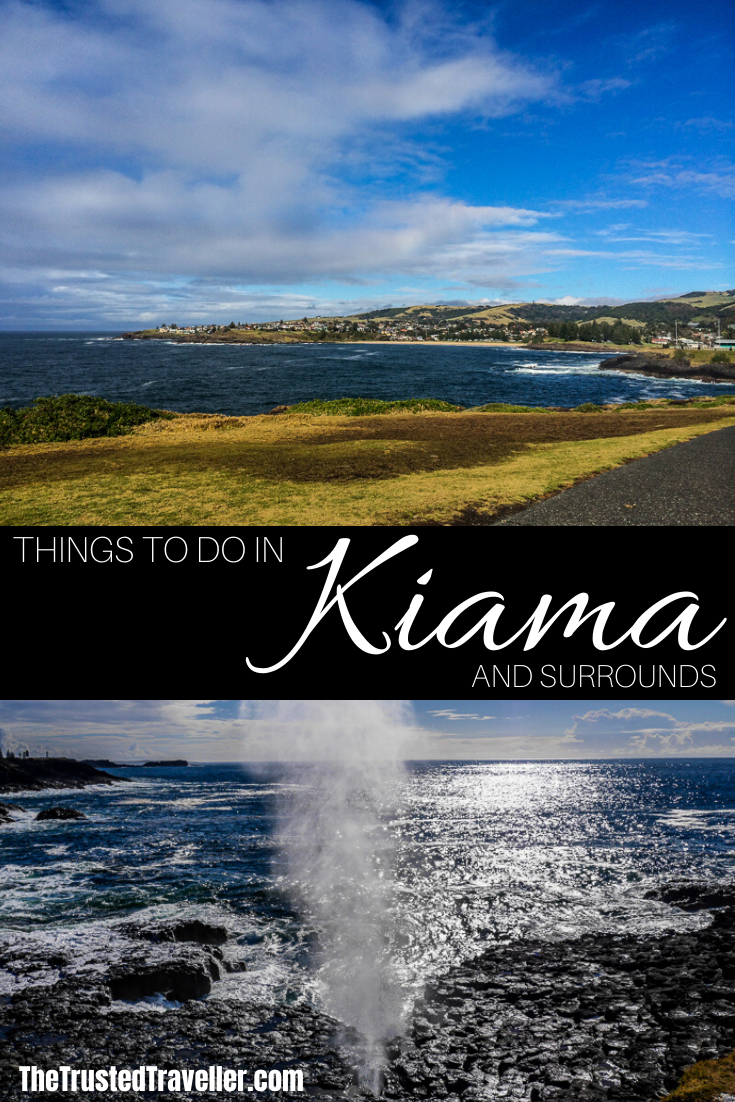 Things to Do in Kiama and Surrounds - The Trusted Traveller