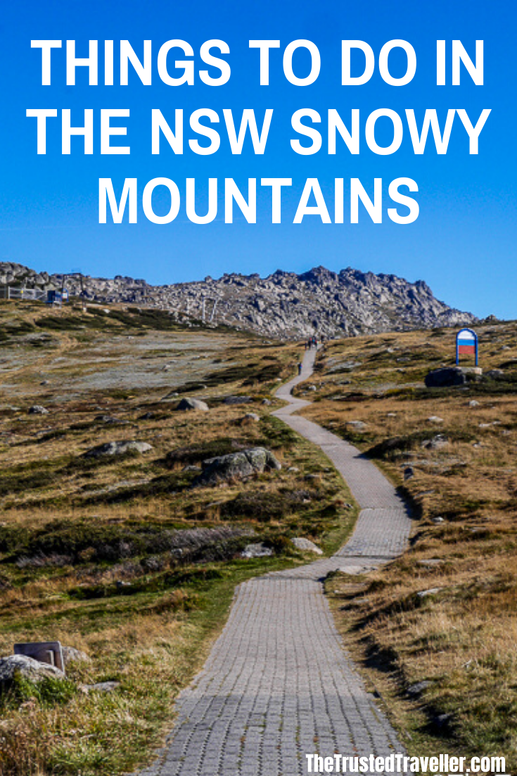 Things to Do in the NSW Snowy Mountains - The Trusted Traveller