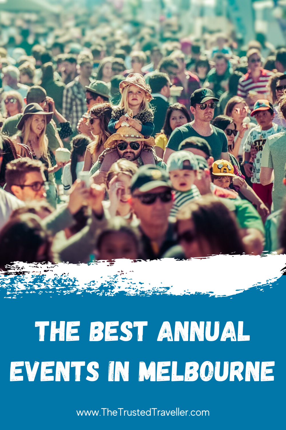 The Best Annual Events in Melbourne - The Trusted Traveller