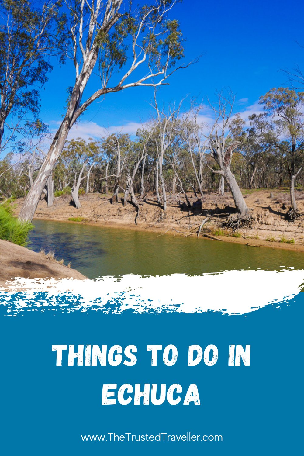 Things to Do in Echuca - The Trusted Traveller